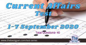 [Quiz] 1-7 September 2020 Current Affairs