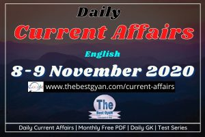 Daily Current Affairs 08-09 November 2020 English