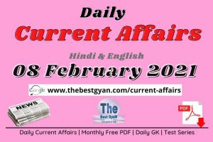Current Affairs 08 February 2021 in Hindi :Download PDF