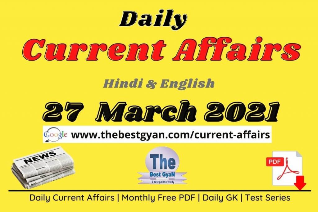 Current Affairs 27 March 2021 in Hindi :Download PDF