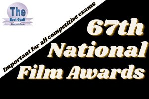 67th National Film Awards : Thebestgyan