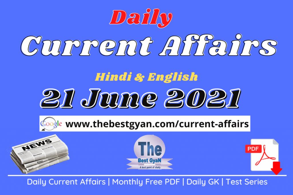 Current Affairs 21 June 2021 in Hindi :Download PDF